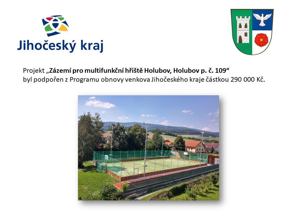 Zázemí pro multifunkční hřiště Holubov, Holubov p. č. 109
