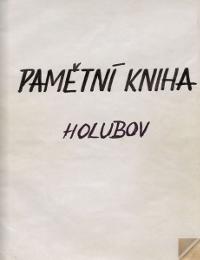 Holubovská kronika 1914 - 1952